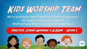 Kids Worship Team - Practice @ NewHeart - Room 1 | Simi Valley | California | United States