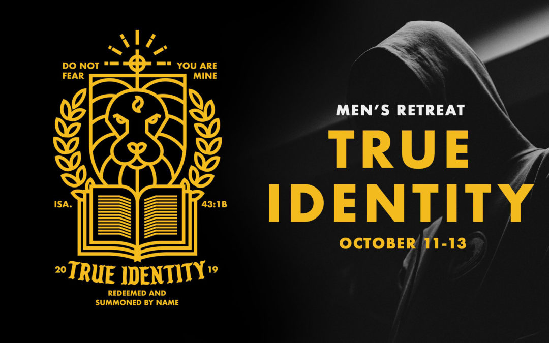 True Identity – Men's Retreat