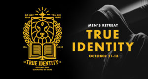 True Identity - Men's Retreat @ Camp Cedar Crest
