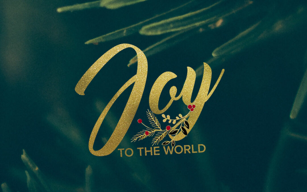 Joy to the World Part 2- The Love of God